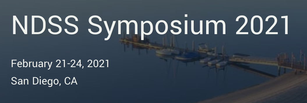The NDSS Symposium will take place in San Diego in February 2021