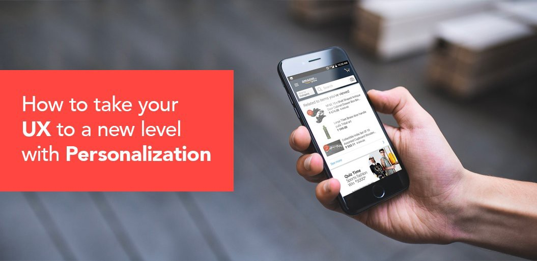 How To Take Your Ux To A New Level With Personalization By James Wilson Nyc Design Medium