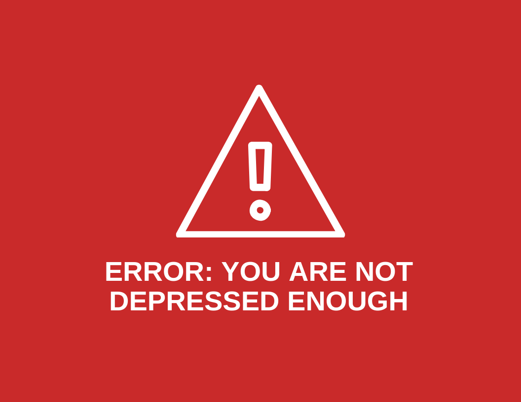 You are not depressed