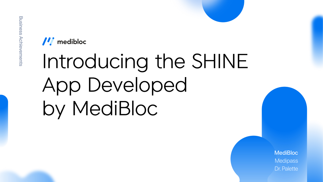 Introducing the SHINE App Developed by MediBloc!