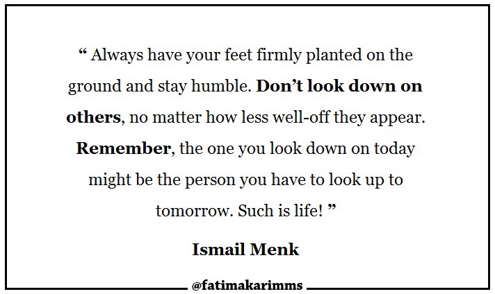Quotes : Don't look down on others - Fatima Karim - Medium