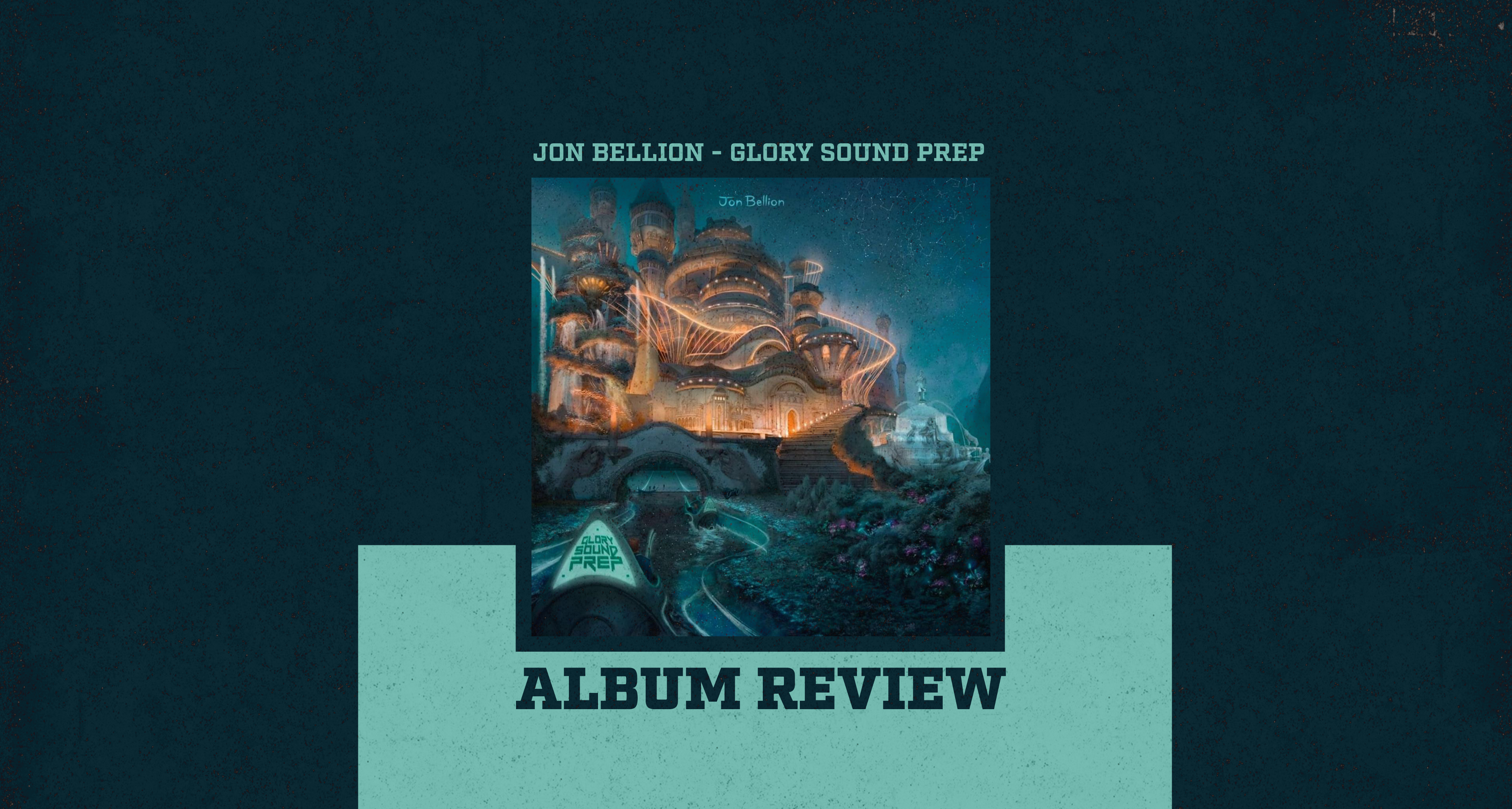 Glory Sound Prep: Jon Bellion doesn't want your attention