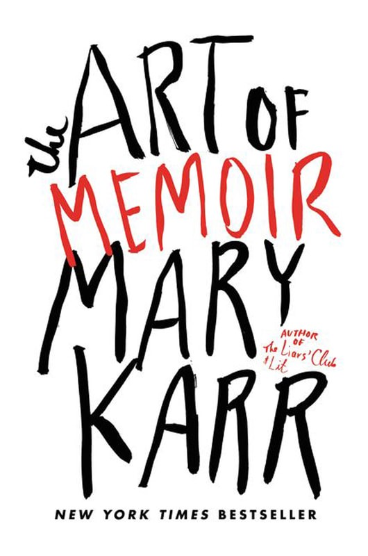 Book cover for The Art of Memoir by Mary Karr