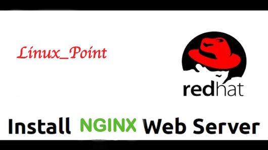 HOW TO INSTALL NGINX STABLE VERSION V1 12 2 ON RHEL 7 FOR PRODUCTION