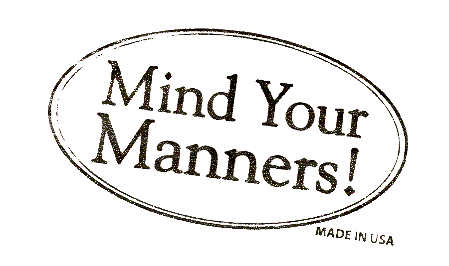 Mind Your Manners >> Leaders Mind Your Manners Jerry Smales Medium