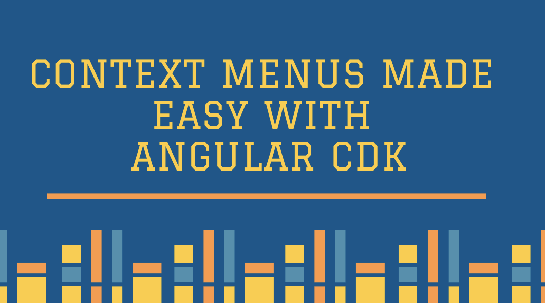 Context Menus Made Easy with Angular CDK - Netanel Basal