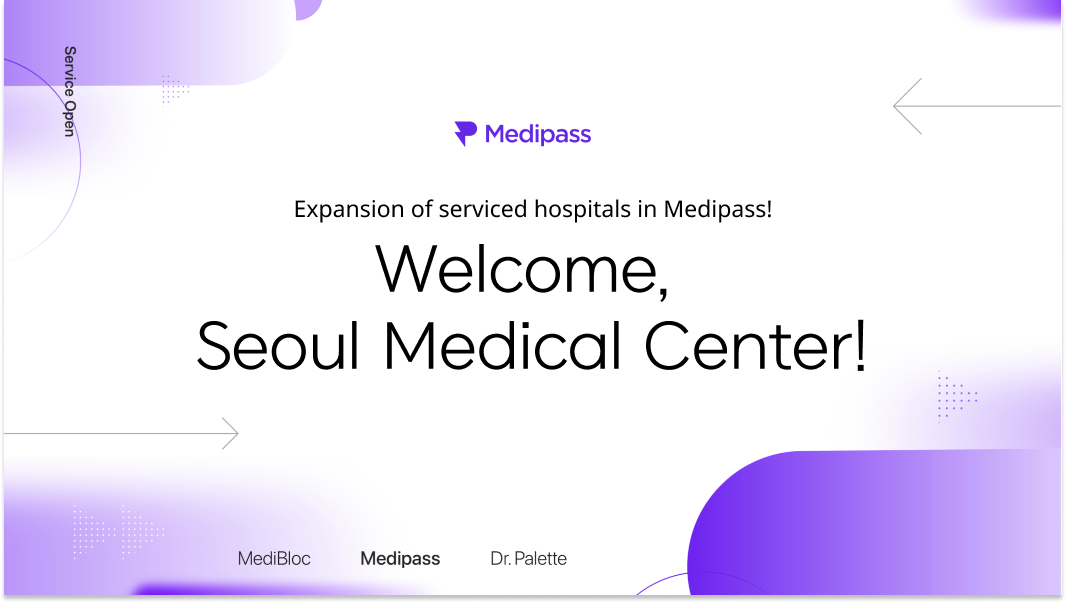 Welcome, Seoul Medical Center!