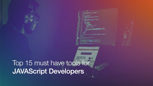 Top 15 Must Have Tools For JavaScript Developers - ITNEXT