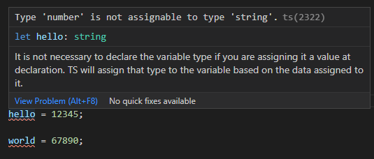 When trying to reassign the 'hello' variable a number we get this error: Type 'number' is not assignable to type 'string'