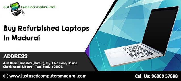 Purchase Refurbished Laptops In Madurai At Affordable Rates