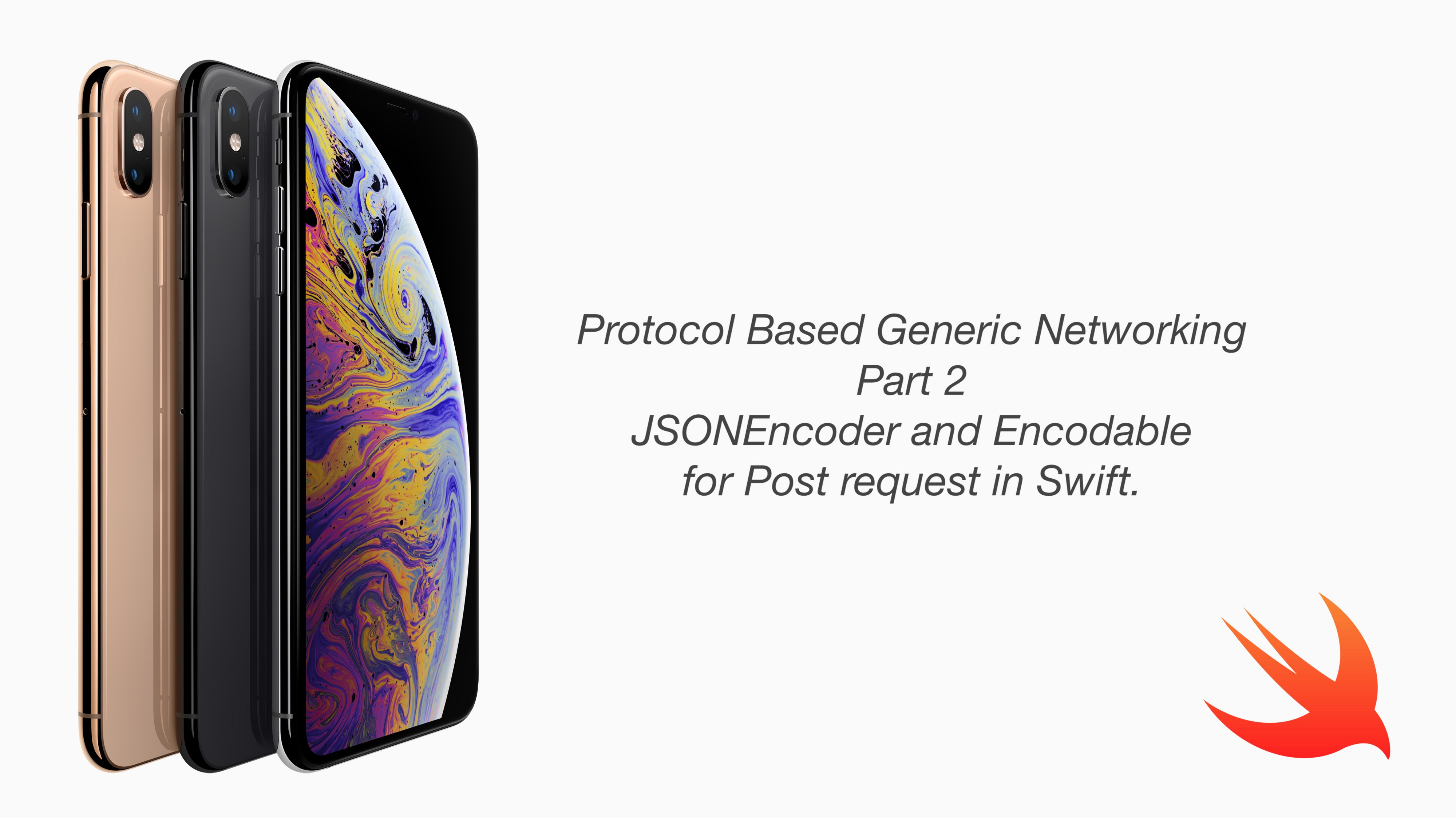Protocol-Based Generic Networking -Part 2 JSONEncoder and