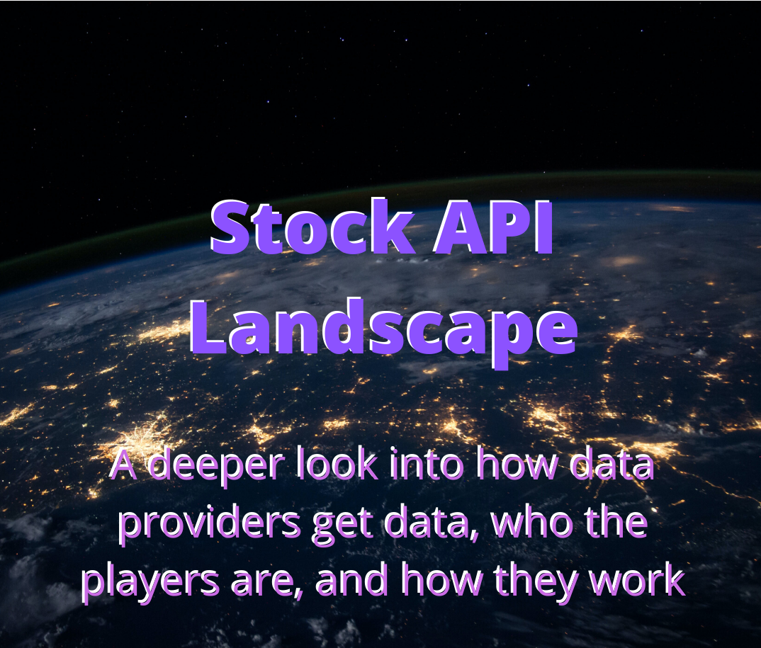 Best Stock Apis And Industry Landscape