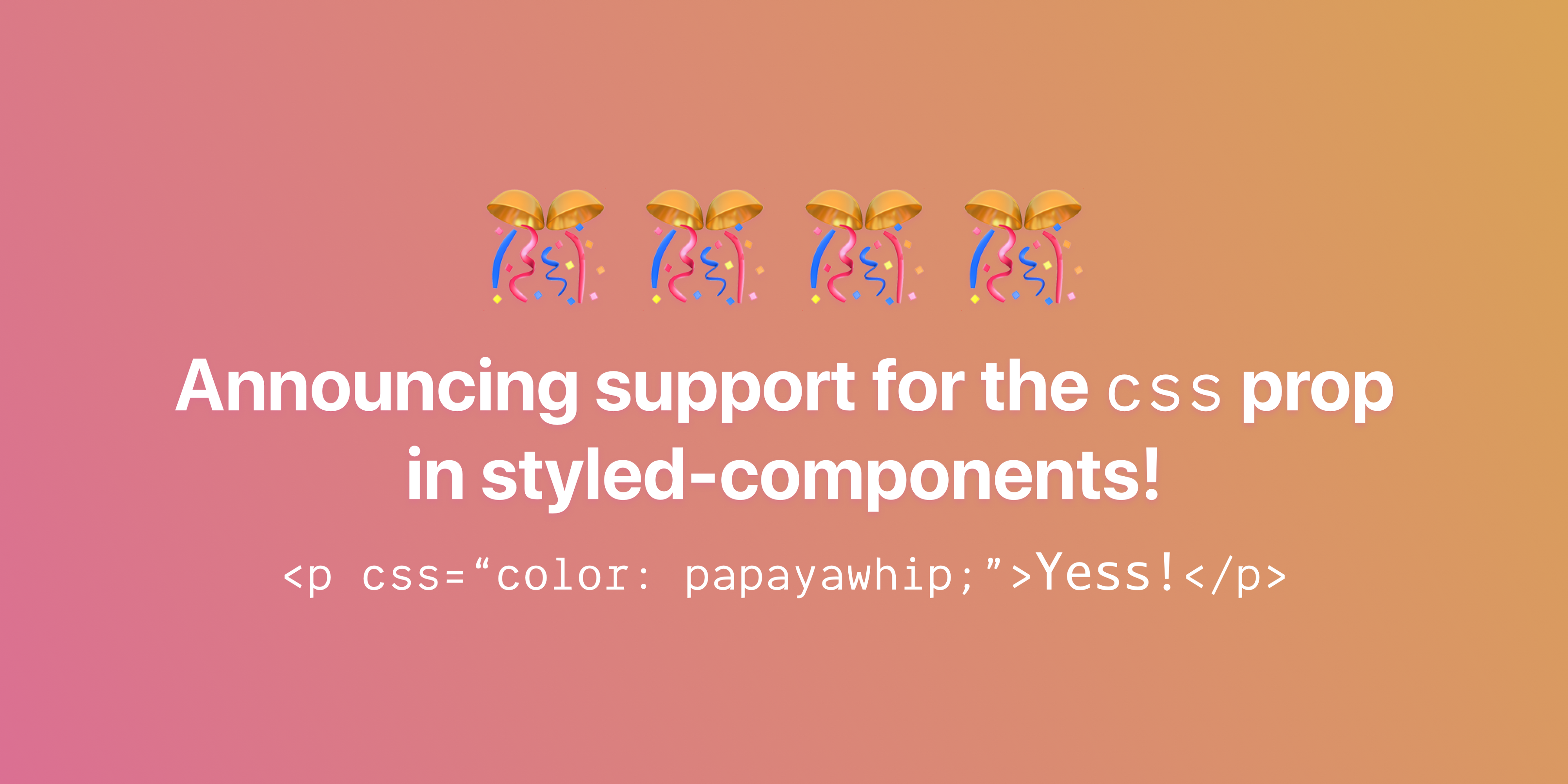 Announcing native support for the css prop in styled