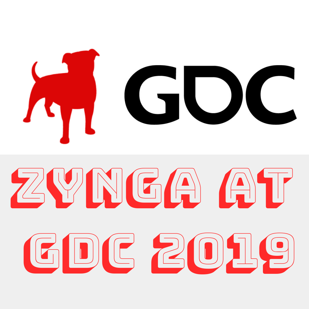 Zynga is Presenting at Game Developers Conference (GDC) 2019!