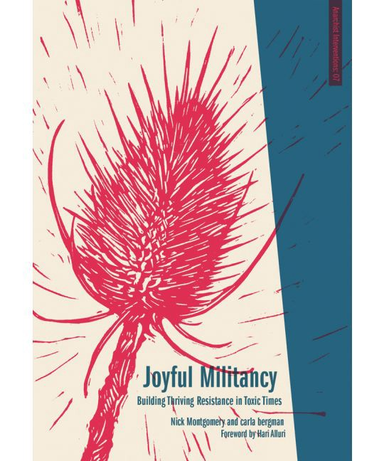 "Cover of ""Joyful Militancy,"" by carla bergman and Nick Montgomery."