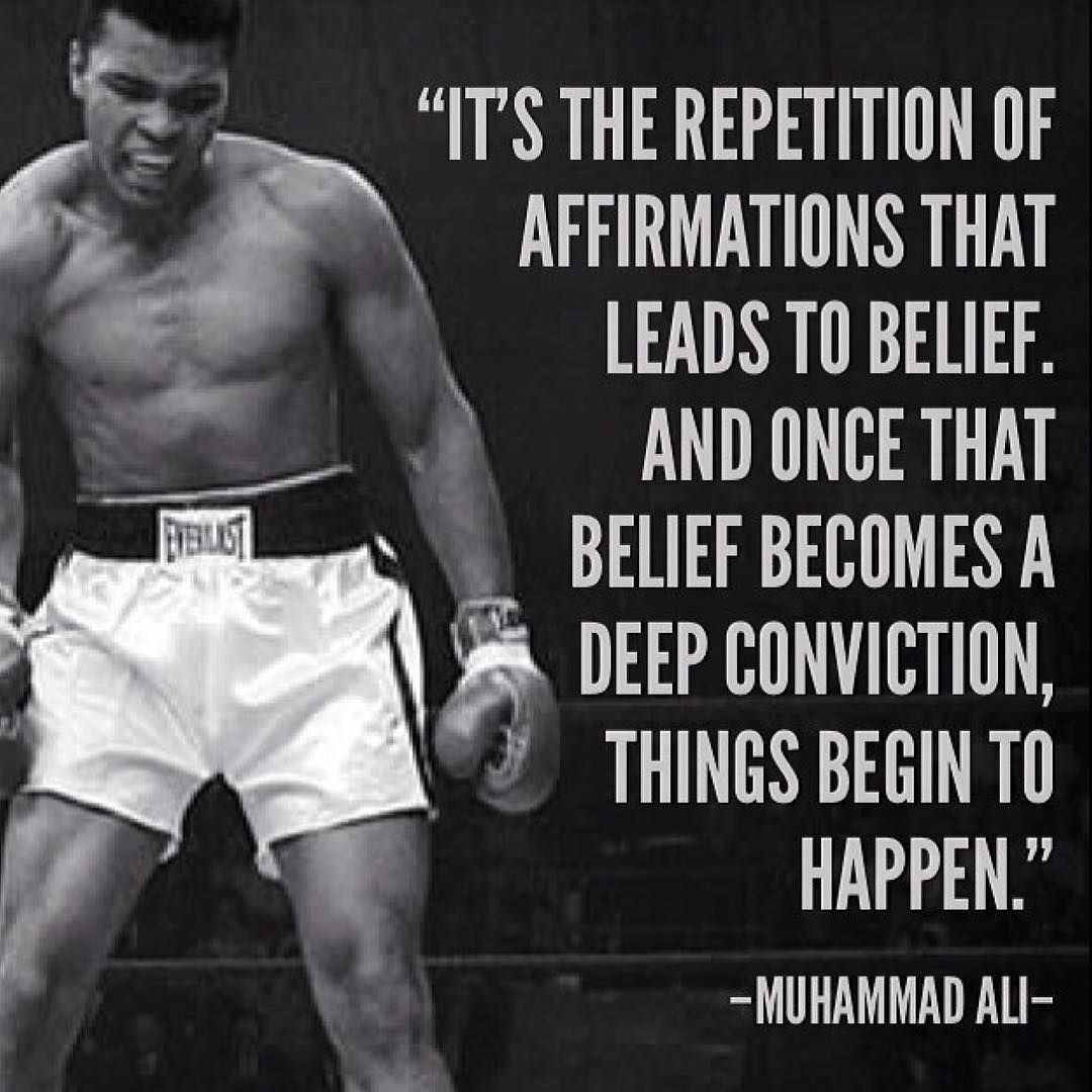 MOTIVATIONAL QUOTE ON AFFIRMATIONS AND BELIEF BY MUHAMMAD ALI