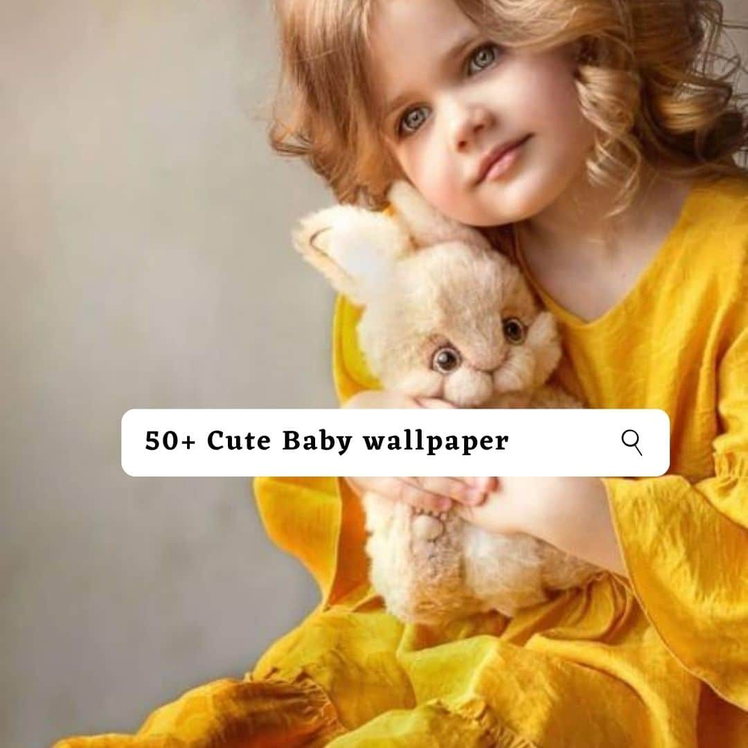 Very Cute Baby Images Hd Photos Pic And Wallpapers Sp Creator By Encertopc Aug 2020 Medium