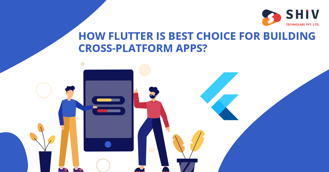 How Flutter Is Best Choice For Building Cross-Platform Apps?