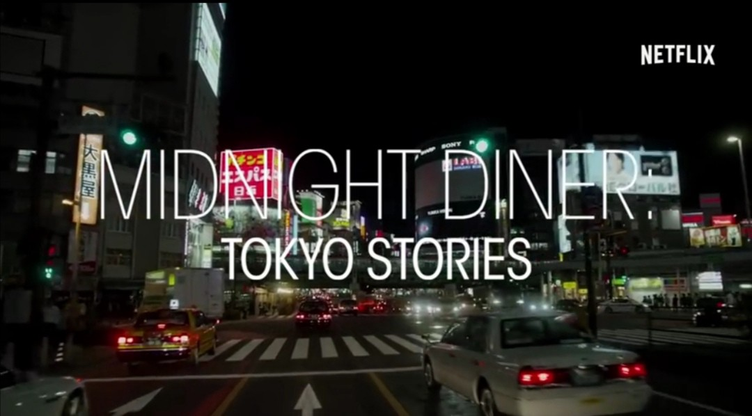 Midnight Diner Tokyo Stories Is One Of Netflix S Palatable Treats By Angelo Lorenzo Medium