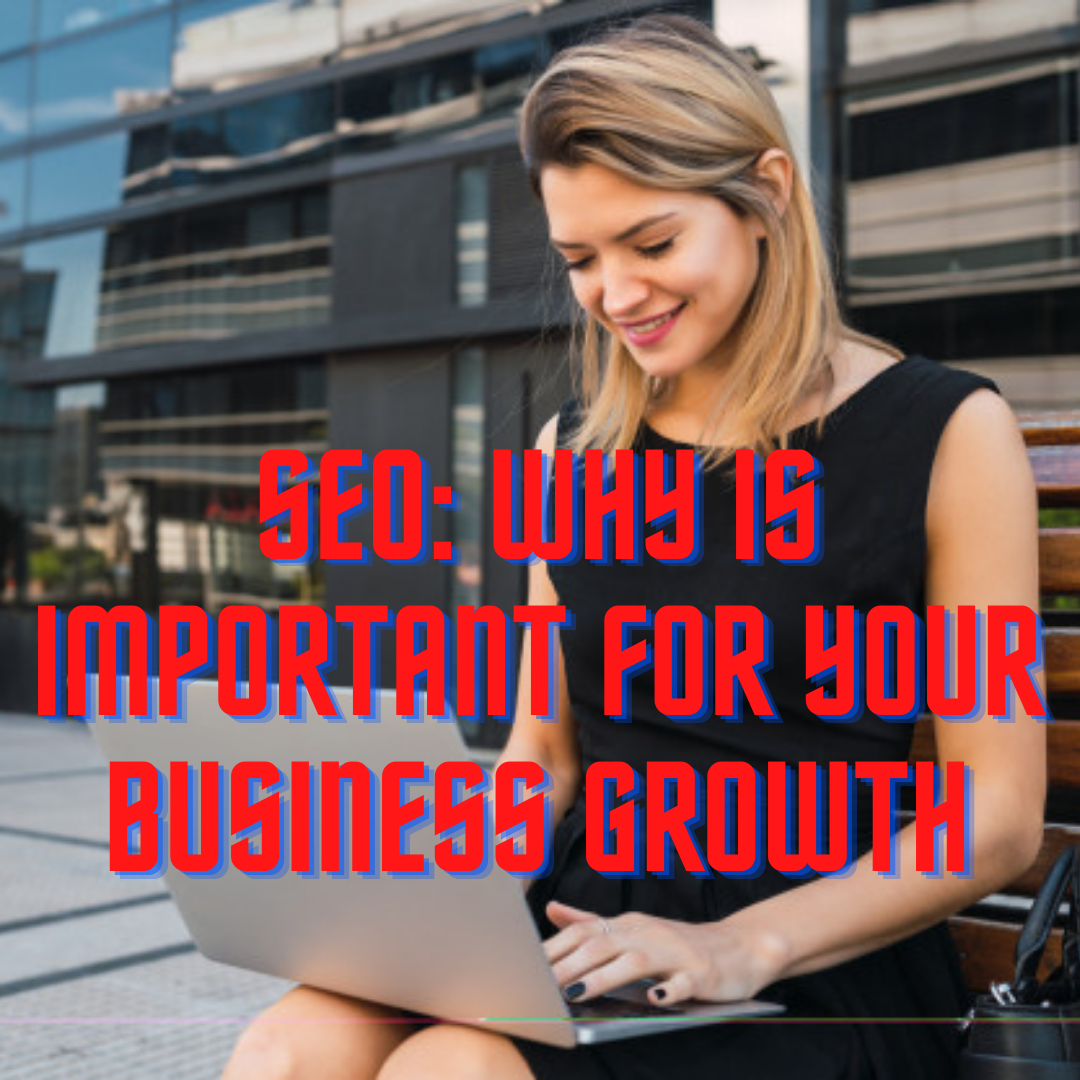 SEO: Why is Important for Your Business Growth [Infographic] | by john tsantalis | Sep, 2020