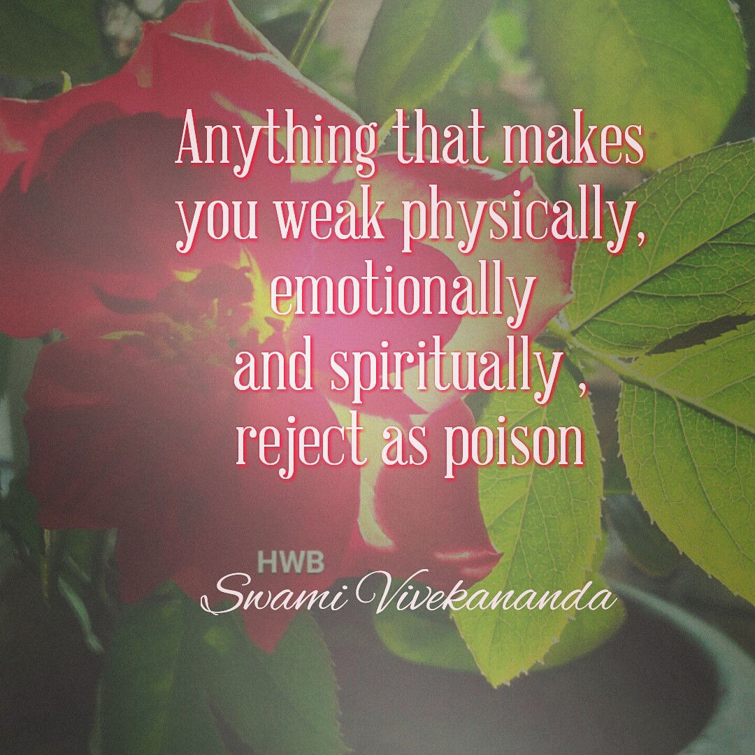 Anything that makes you weak physically, intellectually and