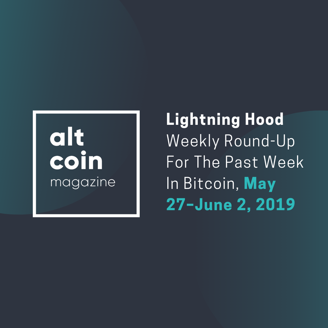 Lightning Hood Weekly Round-Up For The Past Week In Bitcoin