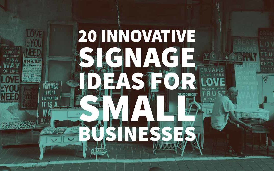 20 Innovative Signage Ideas For Small Businesses By