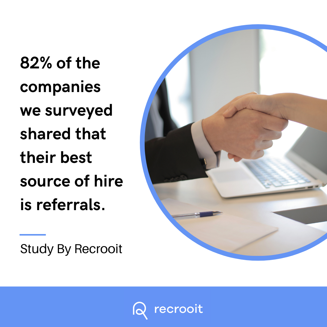 The best source of hire: referrals