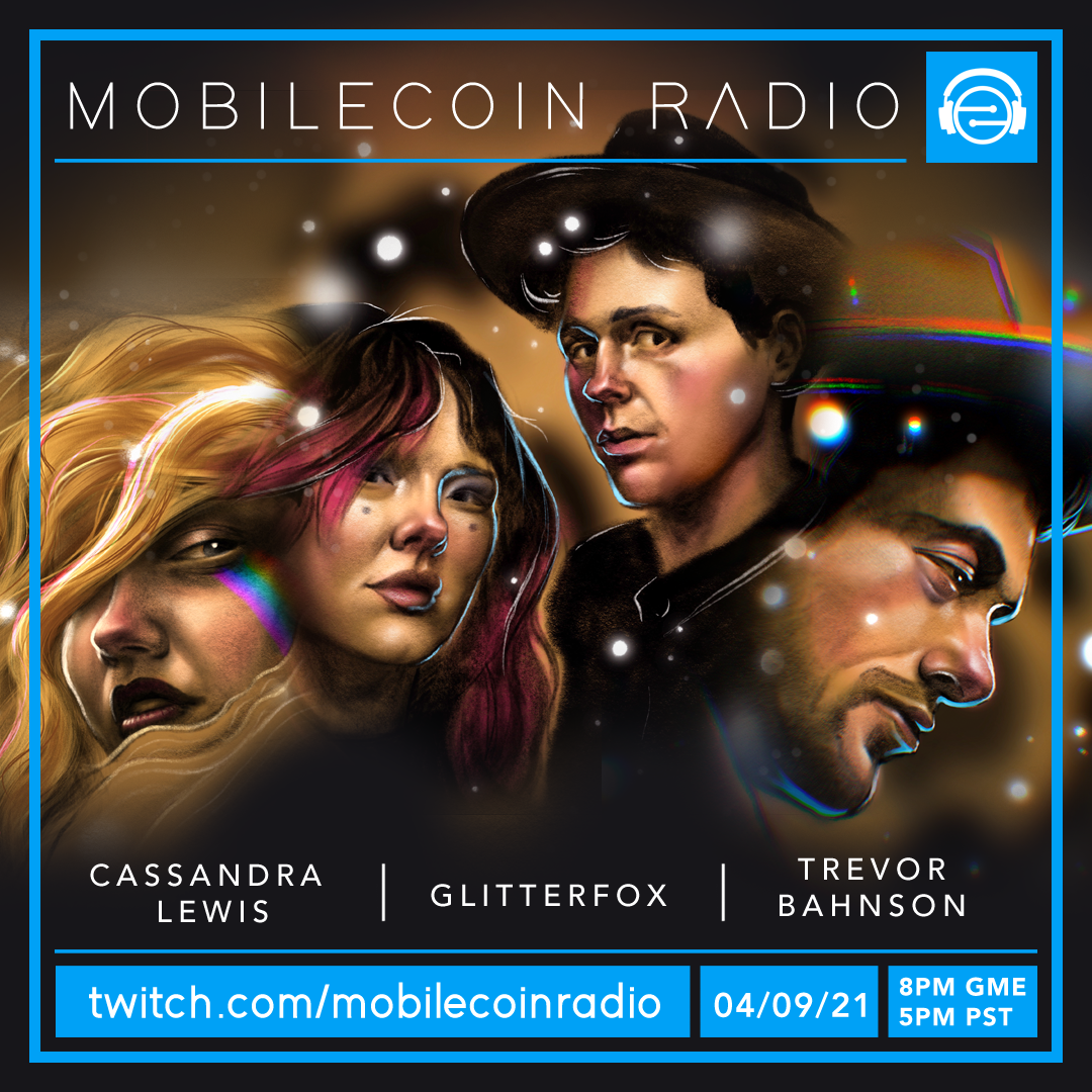 MobileCoin Radio Episode #005 goes live today