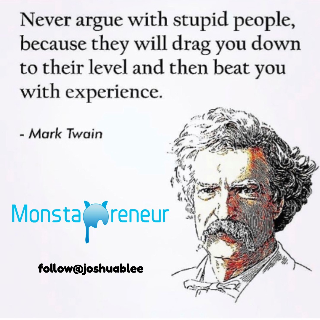 Never Argue With Idiots By The Title I Know People Are By Joshua B Lee Medium