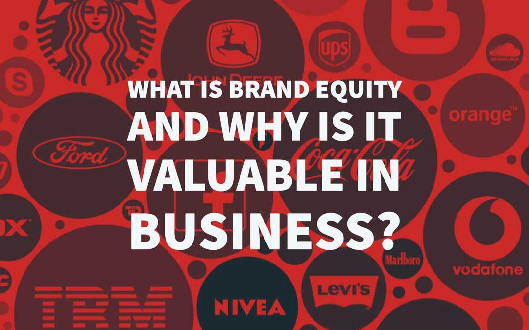 What Is Brand Equity and Why Is It Valuable In Business? | by Inkbot Design  | Medium
