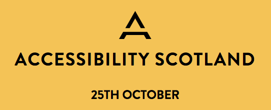 Accessibility Scotland heading stating the next one is on the 25th of October 2019