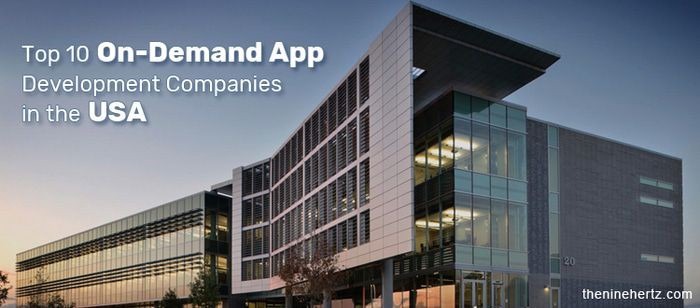 Top 10 On Demand App Development Companies In The Usa