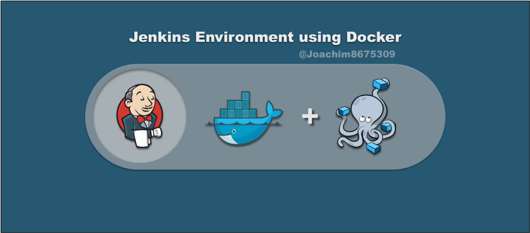 Jenkins Environment using Docker - Joaquin Menchaca - Medium