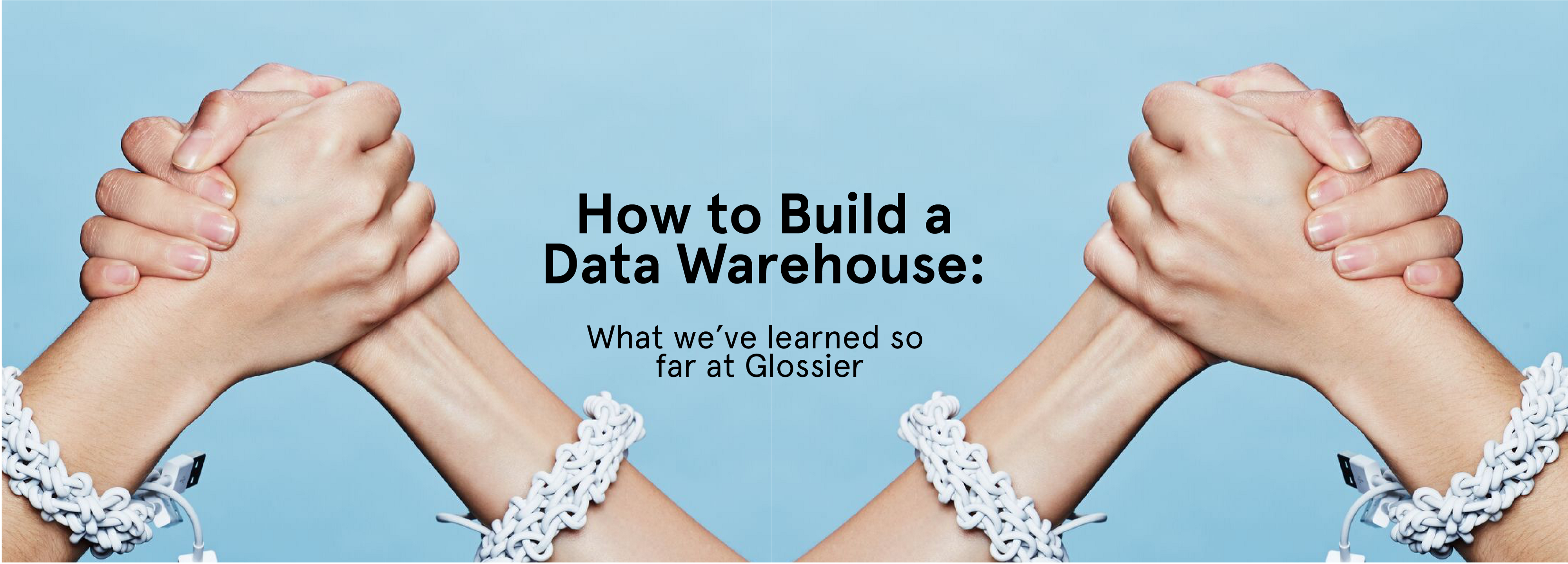 How to Build a Data Warehouse: What We've Learned So Far at