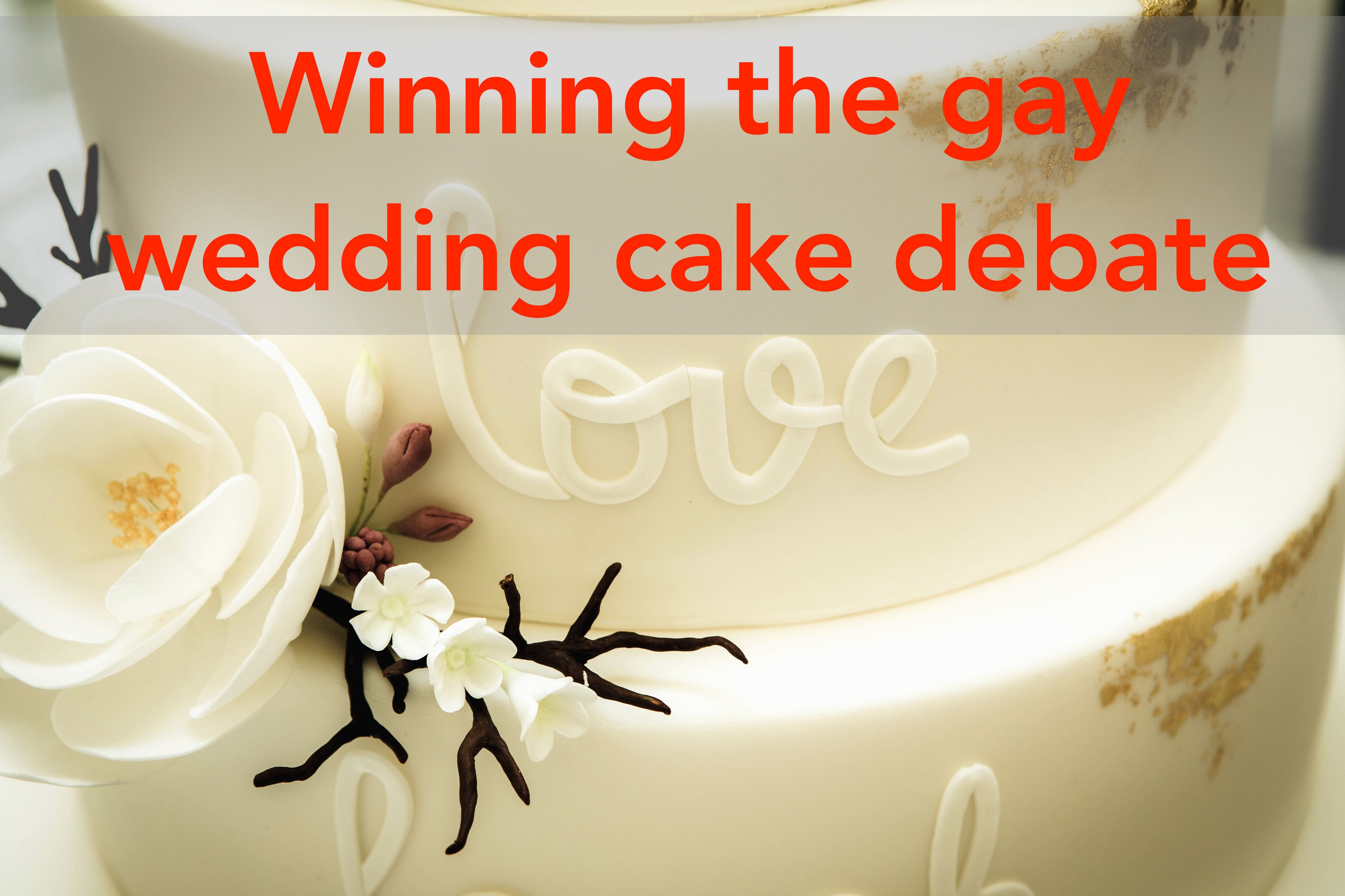 All You Need To Know To Win An Argument About The Gay Wedding Cake Case By Andrew L Seidel Medium