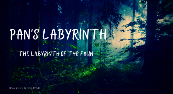 'Pan's Labyrinth: The Labyrinth of the Faun' against a background of a creepy forest