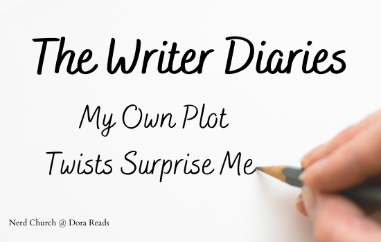 'The Writer Diaries—My Own Plot Twists Surprise Me' written in a handwriting-style font, with a picture of a hand holding a pencil finishing off the last word