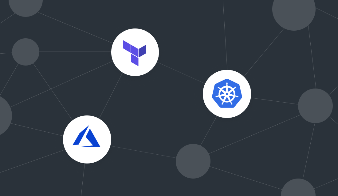How We Used Terraform to Create and Manage a HA AKS Kubernetes Cluster in Azure