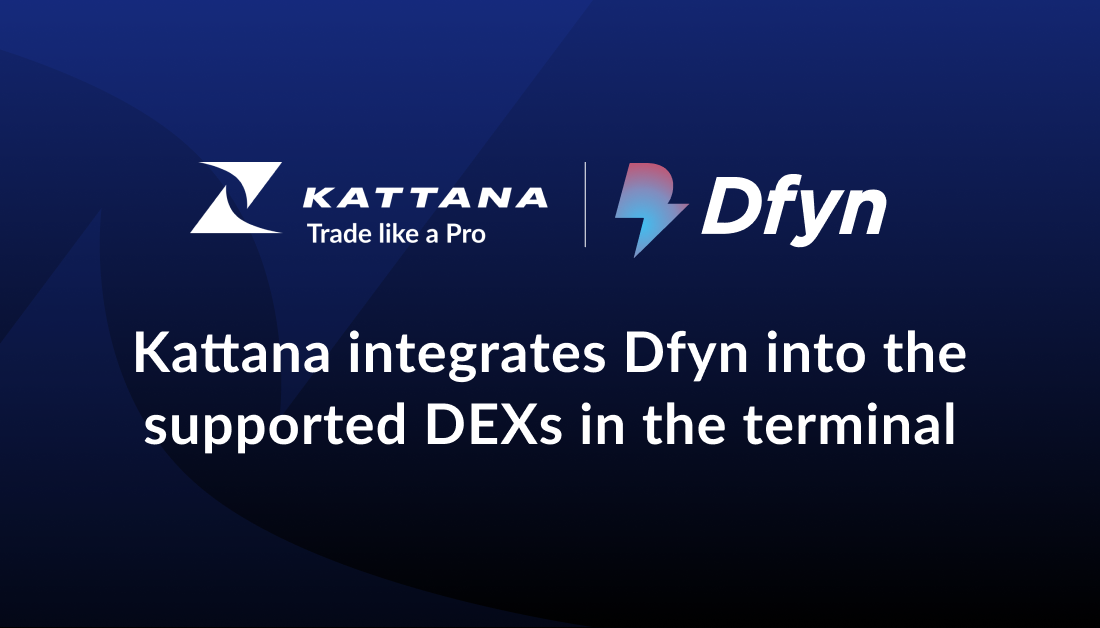 Kattana integrates Dfyn into the supported DEXs in the terminal