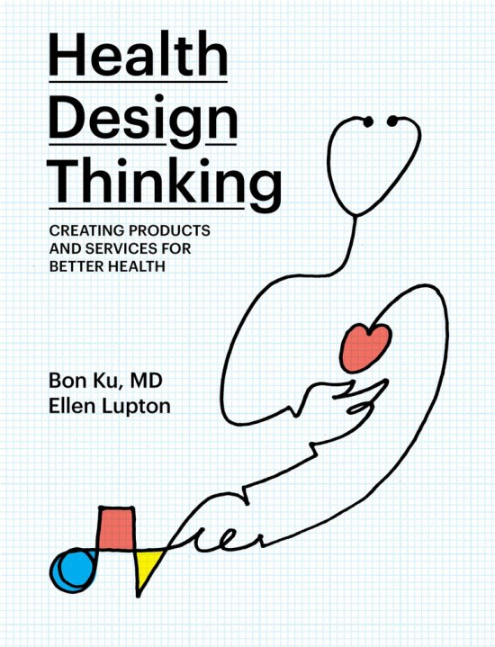 The book cover for Health Design Thinking containing a drawing of a stethoscope with a heart and other shapes against a grid.