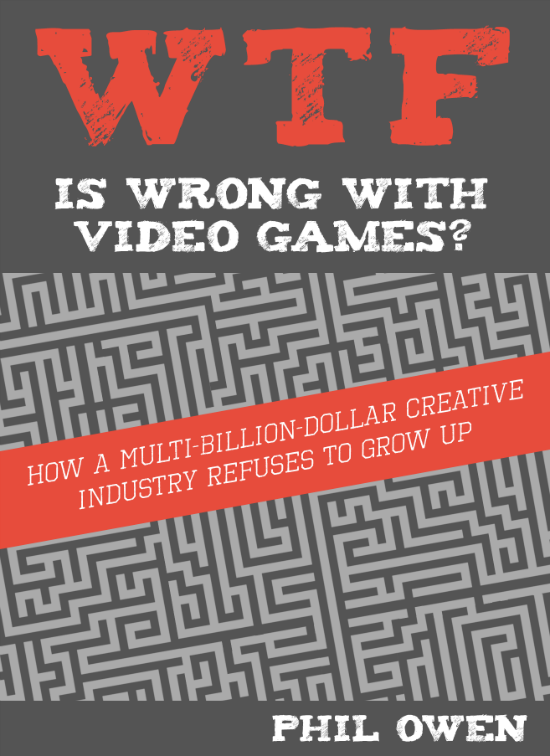 """Review: """"WTF Is Wrong with Video Games?"""" - Adrian Chmielarz"""