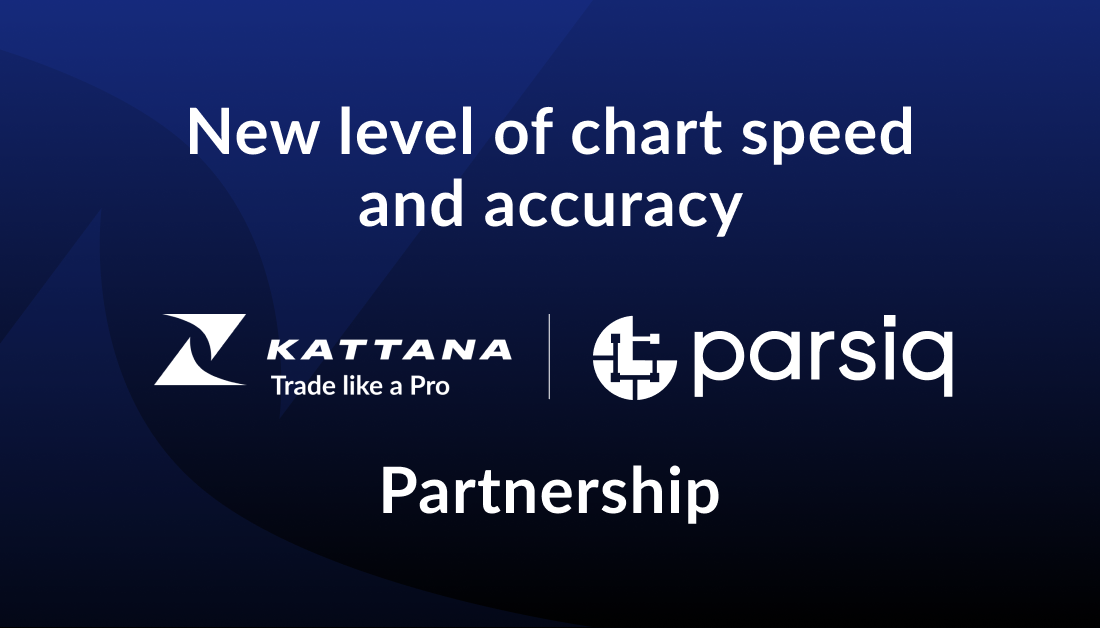Kattana partners with Parsiq for a new level of chart speed and accuracy