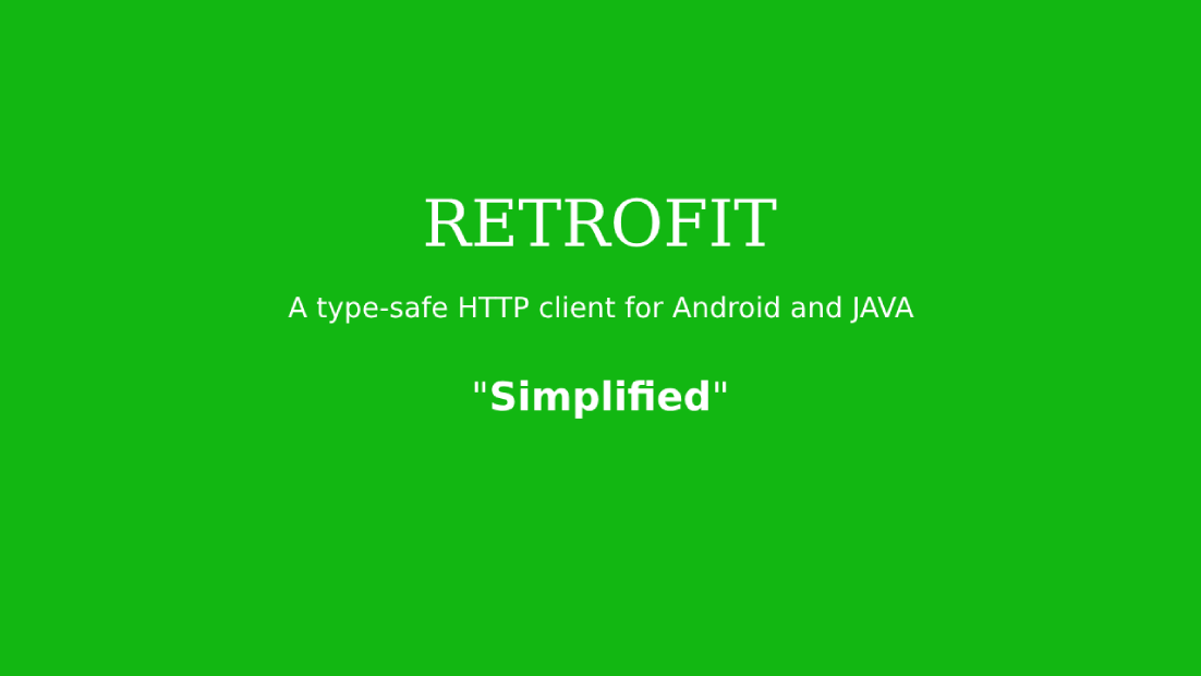 "Retrofit 2 0 (android networking library): ""simplified"""