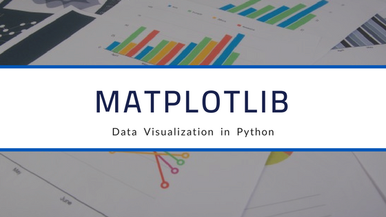 Introduction to Matplotlib — Data Visualization in Python