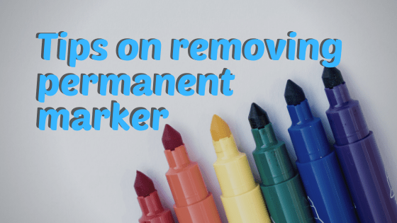 Tips on Removing Permanent Marker