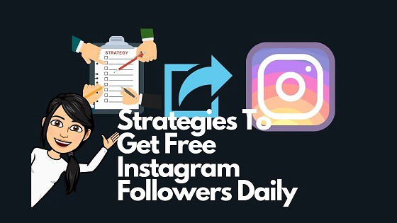 Strategies to get Instagram Followers daily