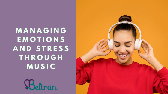 Managing Emotions and Stress Through Music by Michelle Beltran. Picture: Woman listening to music.