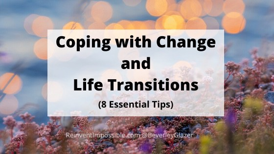 Copin with change and life transitions