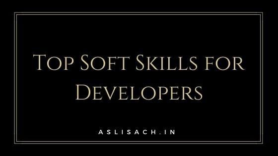 Top Soft Skills for Developers and Programmers in 2020
